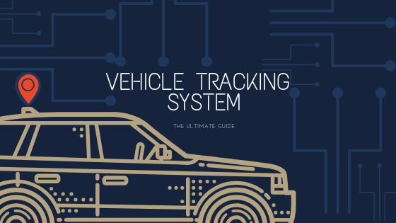 Ultimate-guide-to-vehicle-tracking-system