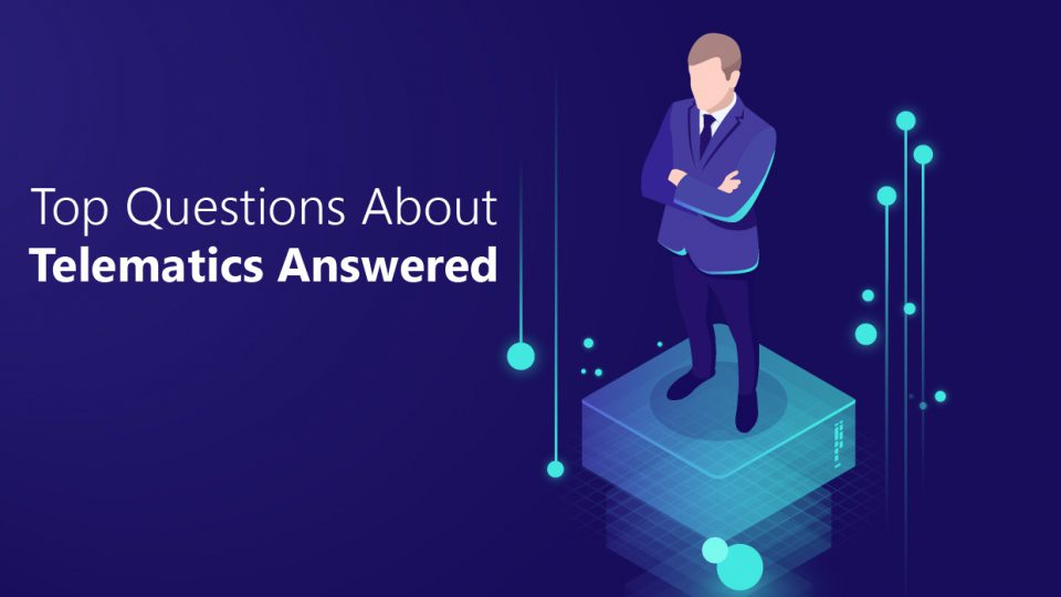 top-telematics-questions-answered