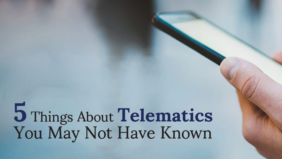 5 Things About Telematics You May Not Have Known