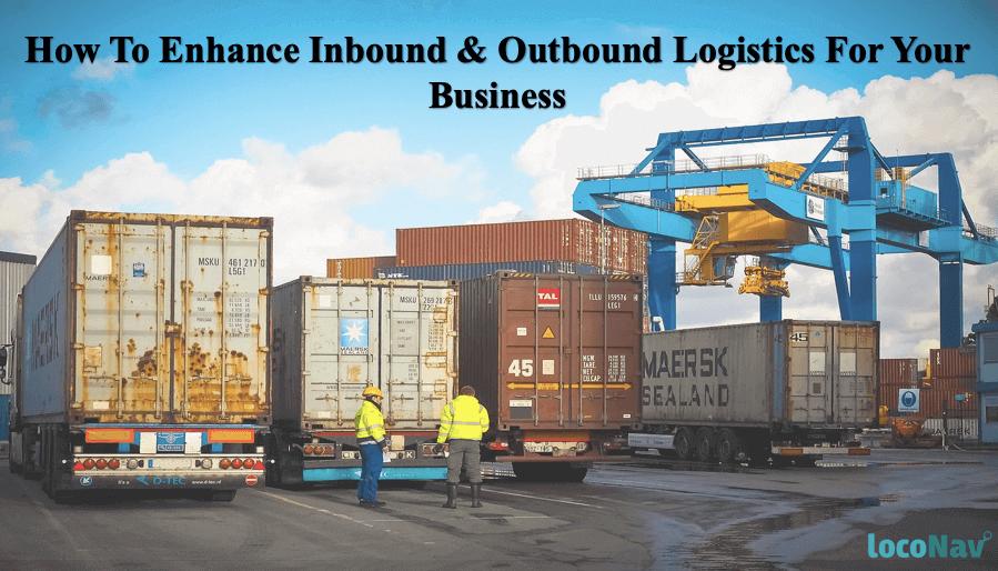 enhance-inbound-and-outbound-logistics